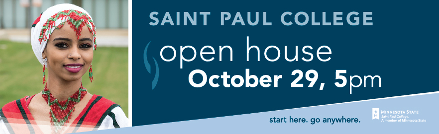 Join us! Open House at Saint Paul College - October 29, 5pm