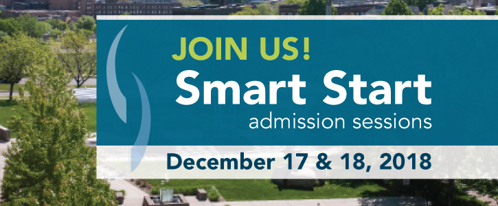 JOIN US! Smart Start Admission Sessions - December 17 & 18, 2018