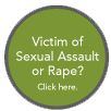 Victim of Sexual Assault or Rape